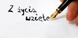 Z życia wzięte…